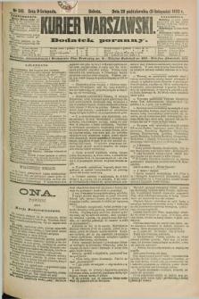 Kurjer Warszawski : dodatek poranny. R.69, nr 310 (9 listopada 1889)