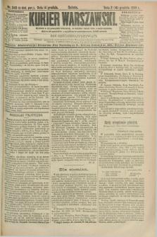 Kurjer Warszawski. R.69, nr 345 (14 grudnia 1889)