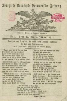 Königlich Preußisch Pommersche Zeitung. 1811, No. 1 (4 Januar)