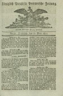 Königlich Preußisch Pommersche Zeitung. 1811, No. 43 (31 May)