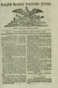 Königlich Preußisch Pommersche Zeitung. 1811, No. 91 (15 November)