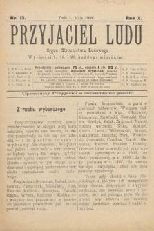 Przyjaciel Ludu : organ Stronnictwa Ludowego. 1898, nr13