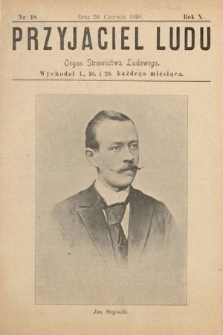 Przyjaciel Ludu : organ Stronnictwa Ludowego. 1898, nr18