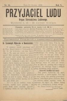 Przyjaciel Ludu : organ Stronnictwa Ludowego. 1898, nr36