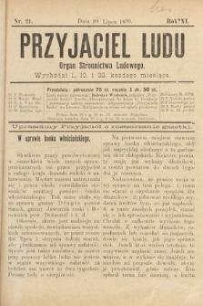 Przyjaciel Ludu : organ Stronnictwa Ludowego. 1899, nr21