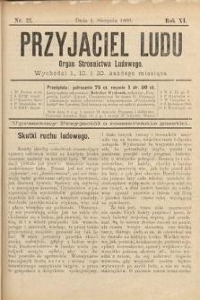Przyjaciel Ludu : organ Stronnictwa Ludowego. 1899, nr22