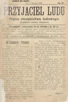 Przyjaciel Ludu : organ Stronnictwa Ludowego. 1900, nr1