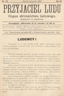Przyjaciel Ludu : organ Stronnictwa Ludowego. 1900, nr43