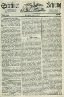 Stettiner Zeitung. 1853, No. 130 (8 Juni)