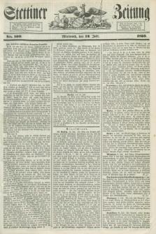 Stettiner Zeitung. 1853, No. 160 (13 Juli)