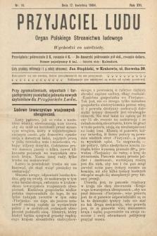 Przyjaciel Ludu : organ Polskiego Stronnictwa Ludowego. 1904, nr16