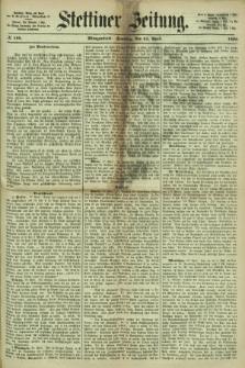 Stettiner Zeitung. 1866, № 186 (22 April) - Morgenblatt + dod.