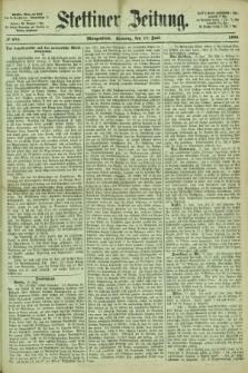 Stettiner Zeitung. 1866, № 276 (17 Juni) - Morgenblatt + dod.