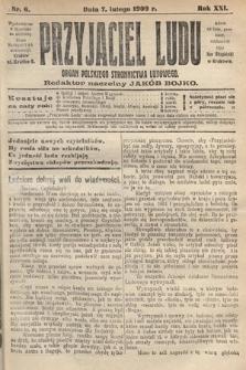 Przyjaciel Ludu : organ Polskiego Stronnictwa Ludowego. 1909, nr6