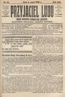 Przyjaciel Ludu : organ Polskiego Stronnictwa Ludowego. 1909, nr19