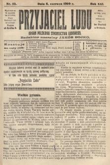 Przyjaciel Ludu : organ Polskiego Stronnictwa Ludowego. 1909, nr23