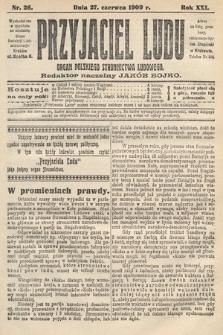 Przyjaciel Ludu : organ Polskiego Stronnictwa Ludowego. 1909, nr26
