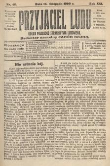Przyjaciel Ludu : organ Polskiego Stronnictwa Ludowego. 1909, nr46