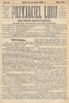 Przyjaciel Ludu : organ Polskiego Stronnictwa Ludowego. 1909, nr52