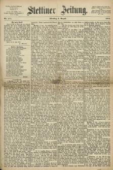 Stettiner Zeitung. 1870, Nr 177 (2 August)