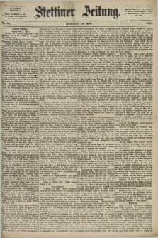 Stettiner Zeitung. 1872, Nr. 92 (20 April)