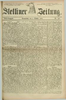 Stettiner Zeitung. 1881, Nr. 457 (1 Oktober) - Abend-Ausgabe