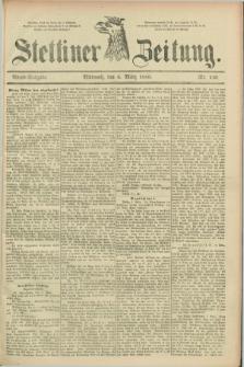 Stettiner Zeitung. 1889, Nr. 110 (6 März) - Abend-Ausgabe