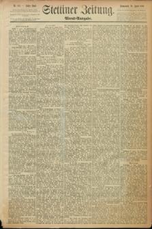 Stettiner Zeitung. 1889, Nr. 183 (20 April) - Abend-Ausgabe