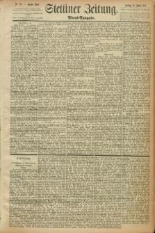 Stettiner Zeitung. 1889, Nr. 188 (26 April) - Abend-Ausgabe
