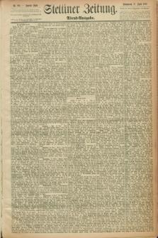 Stettiner Zeitung. 1889, Nr. 189 (27 April) - Abend-Ausgabe