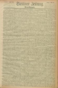 Stettiner Zeitung. 1889, Nr. 195 (3 Mai) - Abend-Ausgabe
