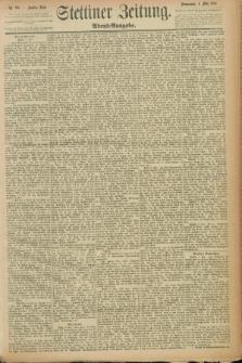 Stettiner Zeitung. 1889, Nr. 196 (4 Mai) - Abend-Ausgabe