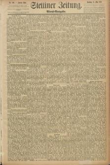 Stettiner Zeitung. 1889, Nr. 206 (14 Mai) - Abend-Ausgabe