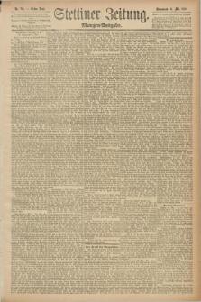 Stettiner Zeitung. 1889, Nr. 210 (18 Mai) - Morgen-Ausgabe