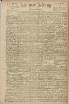 Stettiner Zeitung. 1889, Nr. 211 (19 Mai) - Morgen-Ausgabe