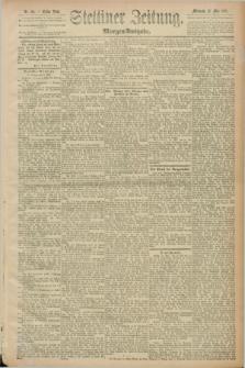 Stettiner Zeitung. 1889, Nr. 214 (22 Mai) - Morgen-Ausgabe