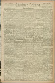 Stettiner Zeitung. 1889, Nr. 227 (4 Juni) - Morgen-Ausgabe