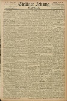 Stettiner Zeitung. 1889, Nr. 237 (15 Juni) - Abend-Ausgabe