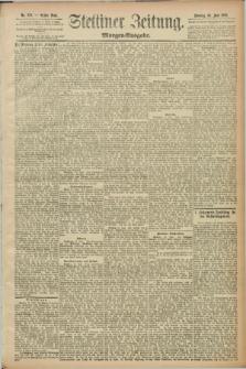 Stettiner Zeitung. 1889, Nr. 238 (16 Juni) - Morgen-Ausgabe