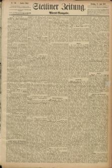 Stettiner Zeitung. 1889, Nr. 240 (18 Juni) - Abend-Ausgabe