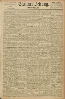 Stettiner Zeitung. 1889, Nr. 241 (19 Juni) - Abend-Ausgabe