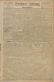 Stettiner Zeitung. 1889, Nr. 245 (23 Juni) - Morgen-Ausgabe