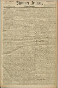 Stettiner Zeitung. 1889, Nr. 257 (5 Juli) - Abend-Ausgabe