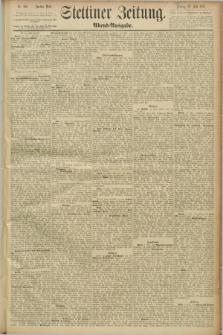Stettiner Zeitung. 1889, Nr. 264 (12 Juli) - Abend-Ausgabe