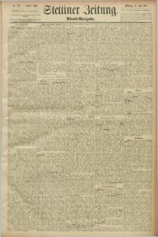 Stettiner Zeitung. 1889, Nr. 269 (17 Juli) - Abend-Ausgabe