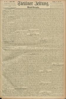 Stettiner Zeitung. 1889, Nr. 275 (23 Juli) - Abend-Ausgabe