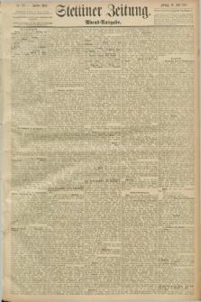 Stettiner Zeitung. 1889, Nr. 278 (26 Juli) - Abend-Ausgabe