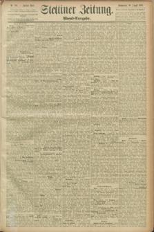 Stettiner Zeitung. 1889, Nr. 293 (10 August) - Abend-Ausgabe