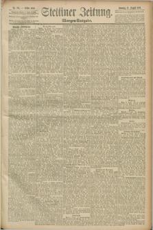 Stettiner Zeitung. 1889, Nr. 294 (11 August) - Morgen-Ausgabe