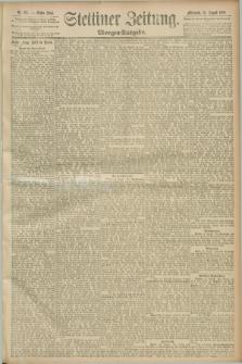 Stettiner Zeitung. 1889, Nr. 297 (14 August) - Morgen-Ausgabe